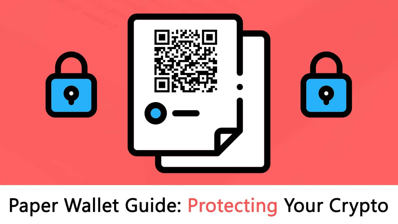 paper wallet guide